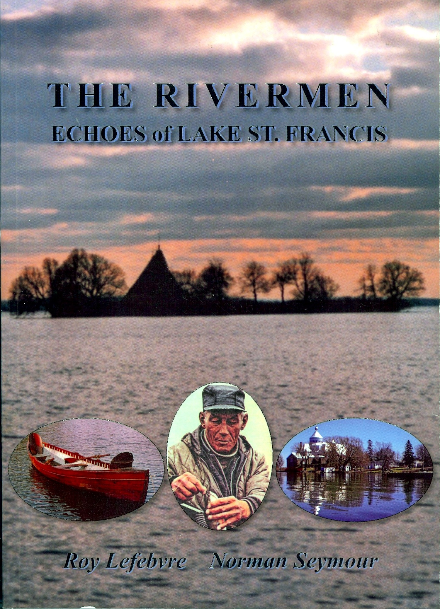 The Rivermen -- Echoes of Lake St Francis
